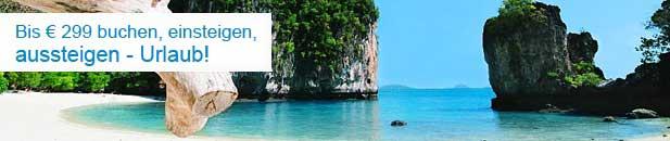 Bis € 299 buchen, einsteigen, aussteigen – Urlaub!
